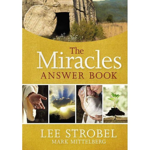 The Miracles Answer Book - by  Lee Strobel & Mark Mittelberg (Hardcover) - image 1 of 1