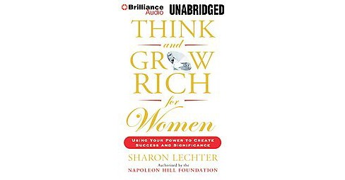 Think and Grow Rich for Women : Using Your Power to Create Success and Significance (Unabridged) - image 1 of 1