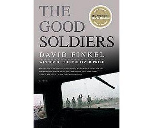 Good Soldiers (Reprint) (Paperback) (David Finkel) - image 1 of 1
