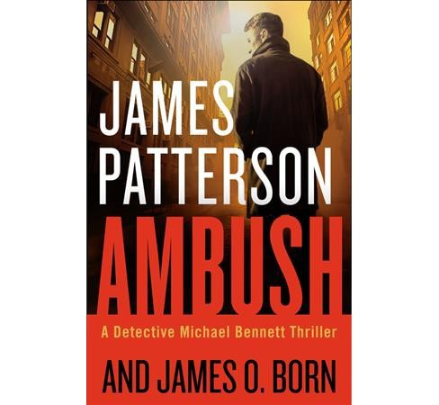 Ambush -  (Michael Bennett) by James Patterson & James O. Born (Hardcover) - image 1 of 1