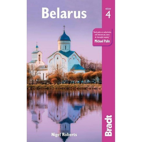 Belarus - 4 Edition by  Nigel Roberts (Paperback) - image 1 of 1