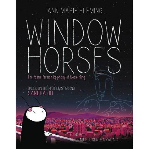 Window Horses - by  Ann Marie Fleming (Paperback) - image 1 of 1