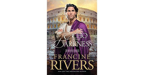 Echo in the Darkness (Large Print) (Hardcover) (Francine Rivers) - image 1 of 1