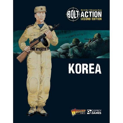 Bolt Action: Korea - by  Warlord Games (Paperback) - image 1 of 1