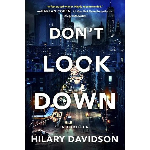 Don't Look Down - (Shadows of New York) by  Hilary Davidson (Hardcover) - image 1 of 1