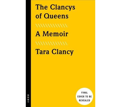 Clancys of Queens (Reprint) (Paperback) (Tara Clancy) - image 1 of 1