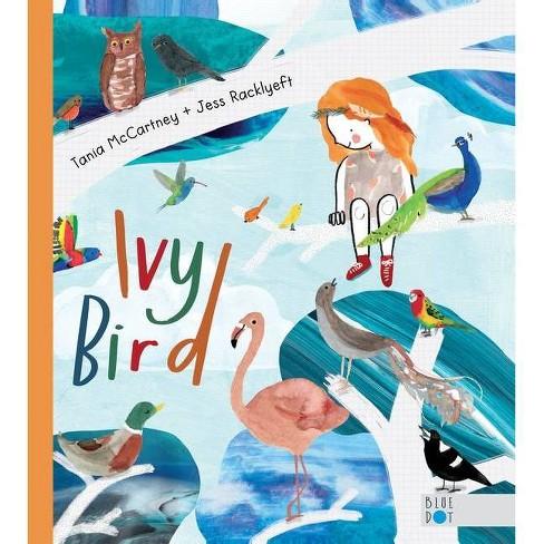 Ivy Bird - by  Tania McCartney (Hardcover) - image 1 of 1