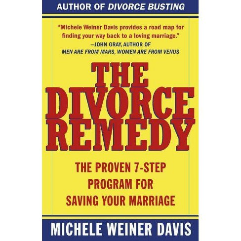 The Divorce Remedy - by  Michele Weiner Davis (Paperback) - image 1 of 1