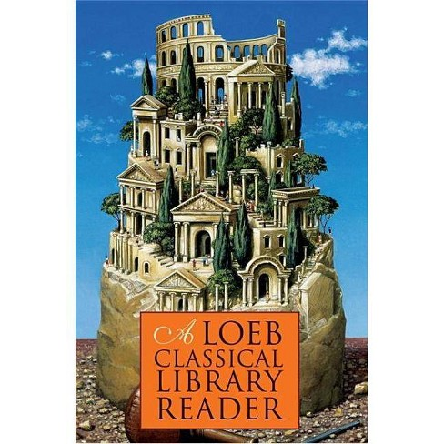 A Loeb Classical Library Reader - (Paperback) - image 1 of 1