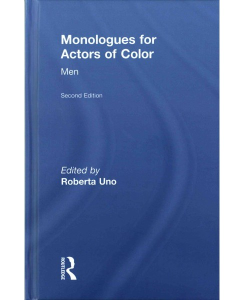 Monologues for Actors of Color : Men (Hardcover) - image 1 of 1