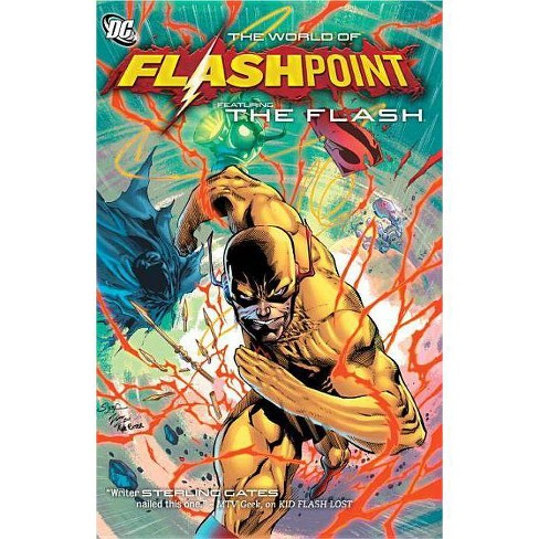 Flashpoint: The World of Flashpoint Featuring the Flash - (Flash (DC Comics Unnumbered)) by  Sean Ryan - image 1 of 1