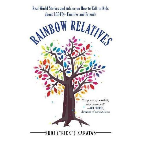 "Rainbow Relatives - by  Sudi ""rick"" Karatas (Paperback) - image 1 of 1"