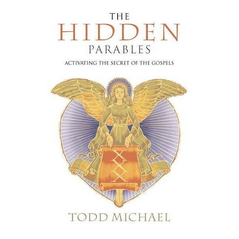 The Hidden Parables - by  Todd Michael (Paperback) - image 1 of 1