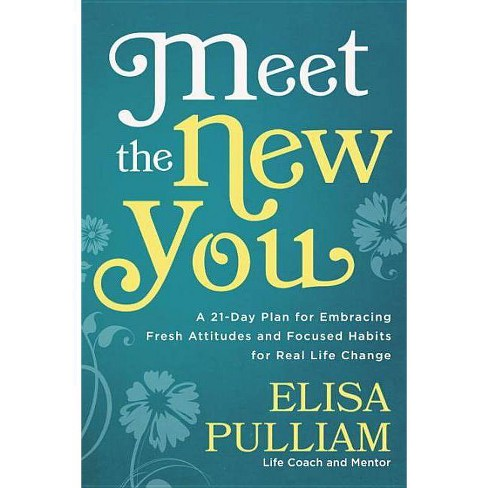 Meet the New You - by  Elisa Pulliam (Paperback) - image 1 of 1