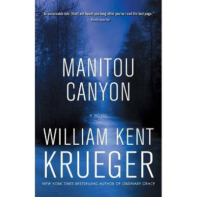 Manitou Canyon, 15 - (Cork O'Connor Mystery) by  William Kent Krueger (Paperback)