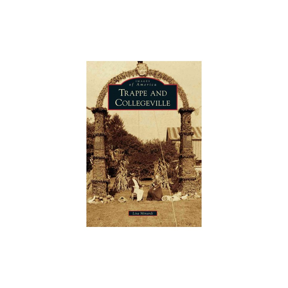 Trappe and Collegeville (Hardcover) (Lisa Minardi)