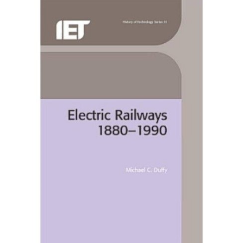 Electric Railways - (Iee History of Technology) by  Michael C Duffy (Hardcover) - image 1 of 1