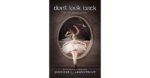 don't look back (Paperback) (Jennifer L. Armentrout) - image 1 of 1