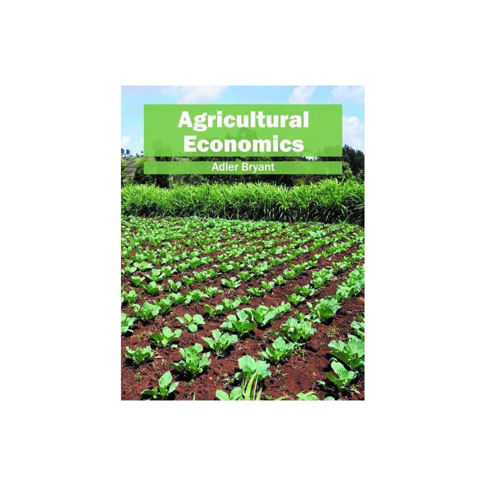 Agricultural Economics - (Hardcover)