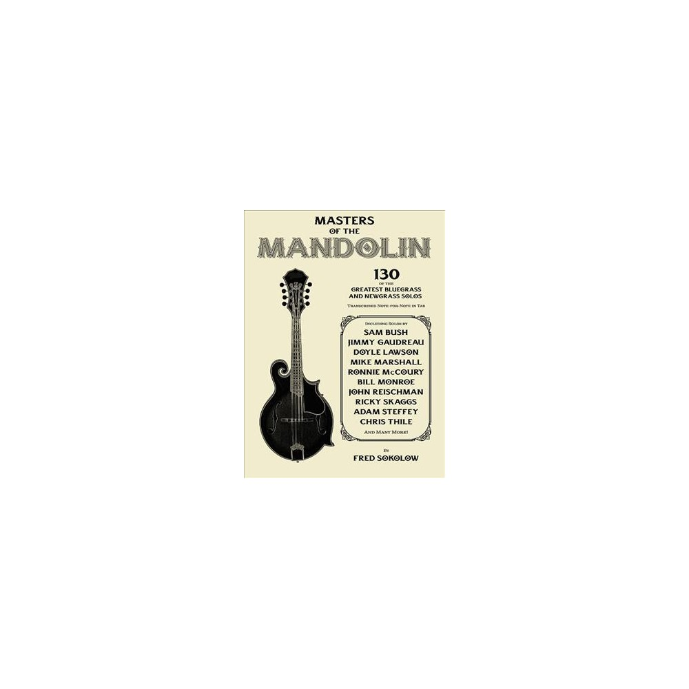 Masters of the Mandolin - by Fred Sokolow (Paperback)