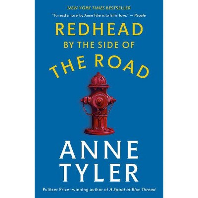 Redhead by the Side of the Road - by  Anne Tyler (Paperback)