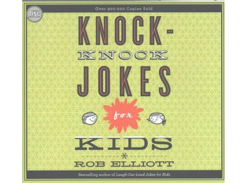 Knock-knock Jokes for Kids (Unabridged) (CD/Spoken Word) (Rob Elliott) - image 1 of 1