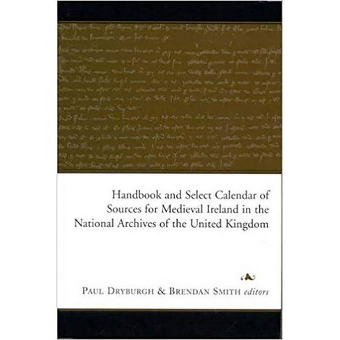 Handbook and Select Calendar of Sources for Medieval Ireland in the National Archives of the United - image 1 of 1