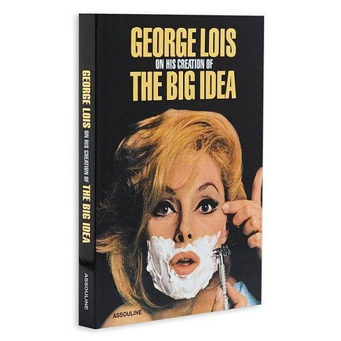 George Lois - (Hardcover) - image 1 of 1