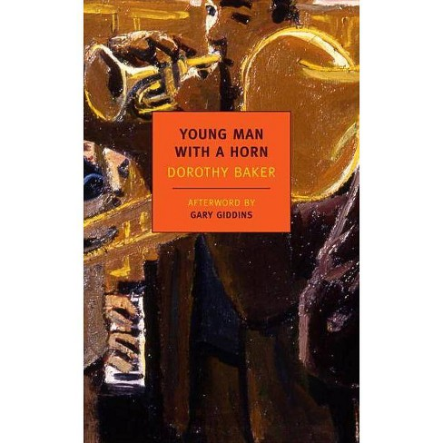 Young Man with a Horn - (New York Review Books Classics) by  Dorothy Baker (Paperback) - image 1 of 1