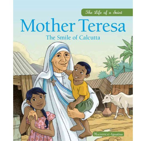 Mother Teresa : The Smile of Calcutta (Hardcover) (Charlotte Grossetete) - image 1 of 1