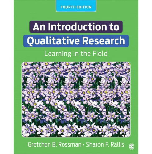 Introduction to Qualitative Research : Learning in the Field (Paperback) (Gretchen B. Rossman & Sharon - image 1 of 1