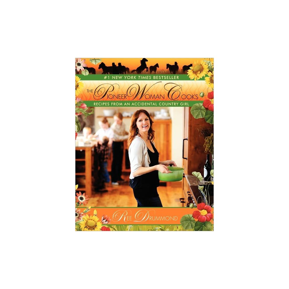 The Pioneer Woman Cooks (Hardcover) (Ree Drummond)