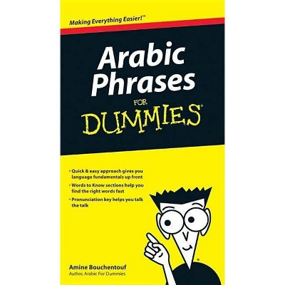 Arabic Phrases for Dummies - (For Dummies) by  Amine Bouchentouf (Paperback)