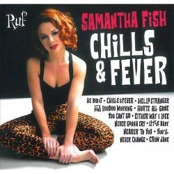 Samantha Fish - Chills & Fever (CD)