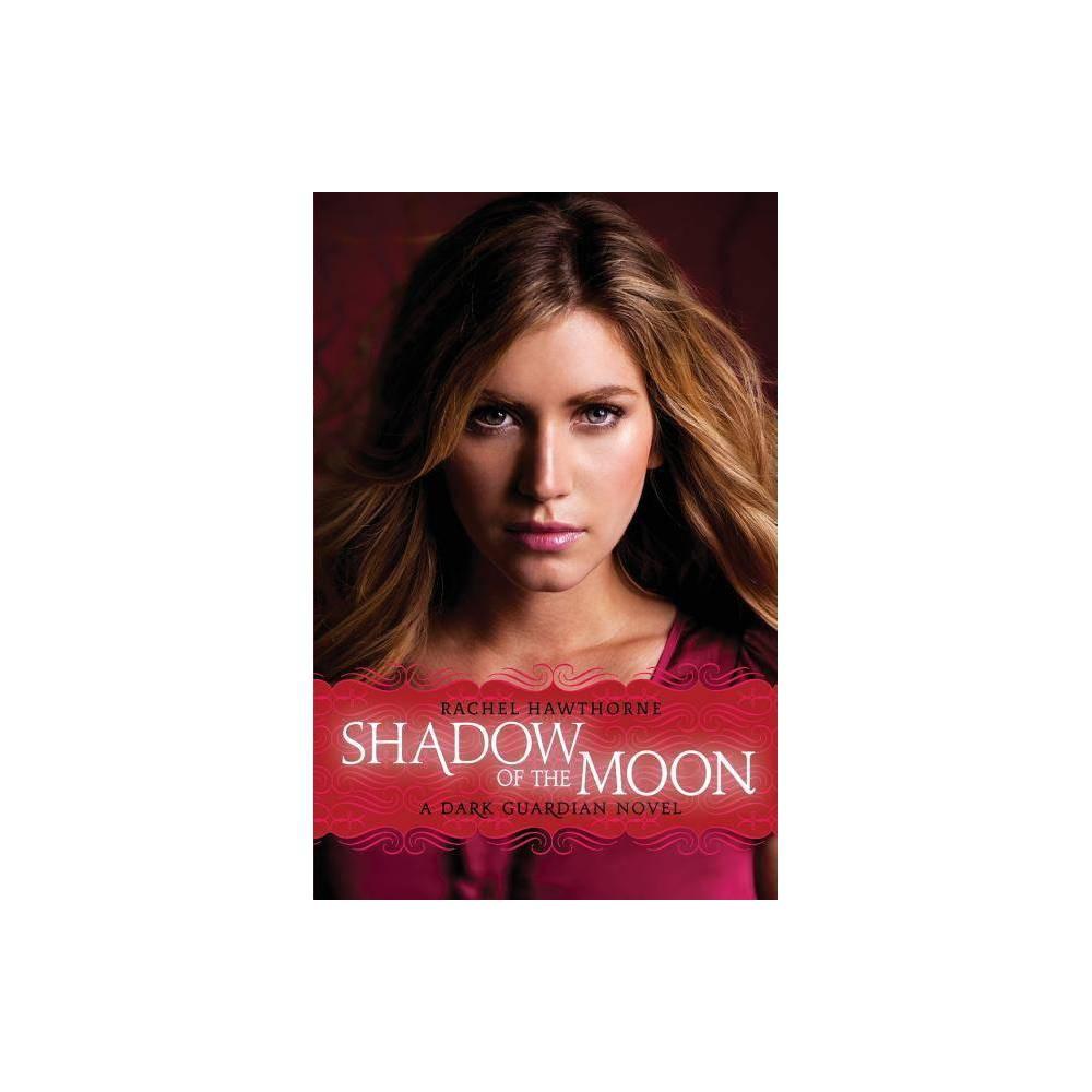 Dark Guardian 4 Shadow Of The Moon By Rachel Hawthorne Paperback