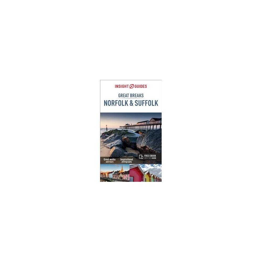 Insight Great Breaks Norfolk & Suffolk - 2 (Insight Great Breaks) (Paperback)