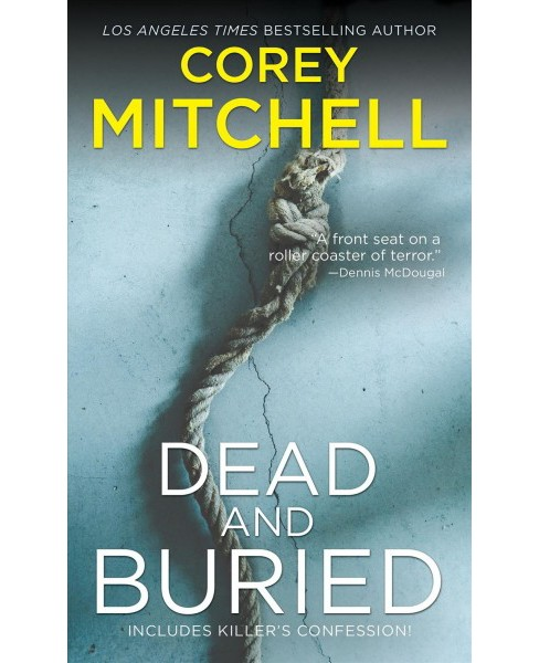 Dead and Buried -  by Corey Mitchell (Paperback) - image 1 of 1