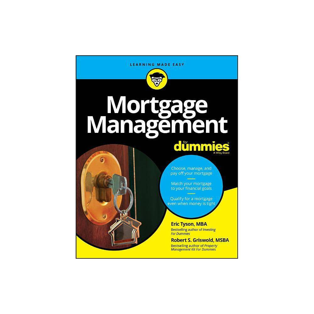 Mortgage Management For Dummies For Dummies Lifestyle By Eric Tyson Robert S Griswold Paperback