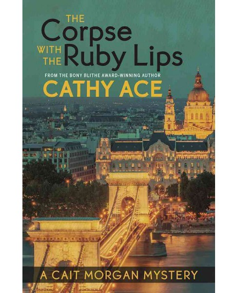 Corpse With the Ruby Lips (Paperback) (Cathy Ace) - image 1 of 1