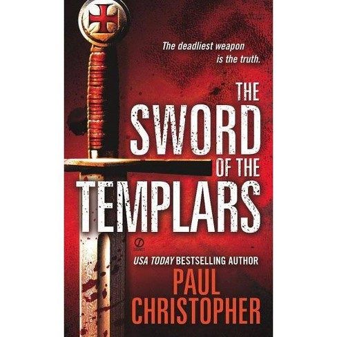 """The Sword of the Templars - (John """"Doc"""""""" Holliday"""") by  Paul Christopher (Paperback) - image 1 of 1"""