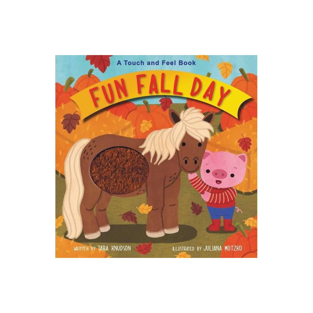 Fun Fall Day By Tara Knudson Board Book