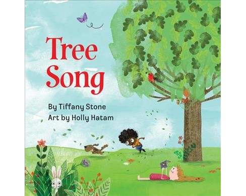 Tree Song -  by Tiffany Stone (Hardcover) - image 1 of 1