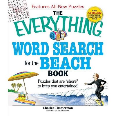 The Everything Word Search For The Beach Book - (Everything Puzzle Books)  By Charles Timmerman (Paperback) : Target