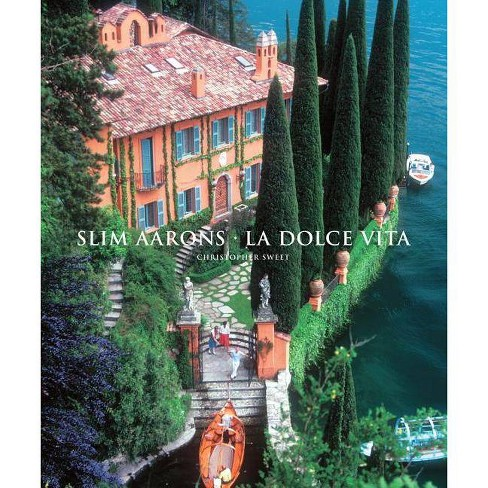 Slim Aarons: La Dolce Vita - (Getty Images) (Hardcover) - image 1 of 1