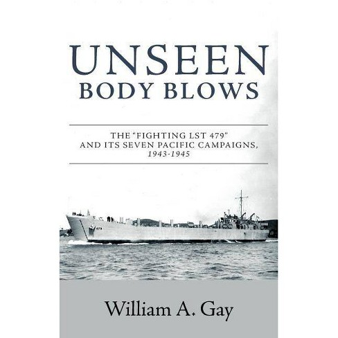 Unseen Body Blows - by  William A Gay (Paperback) - image 1 of 1