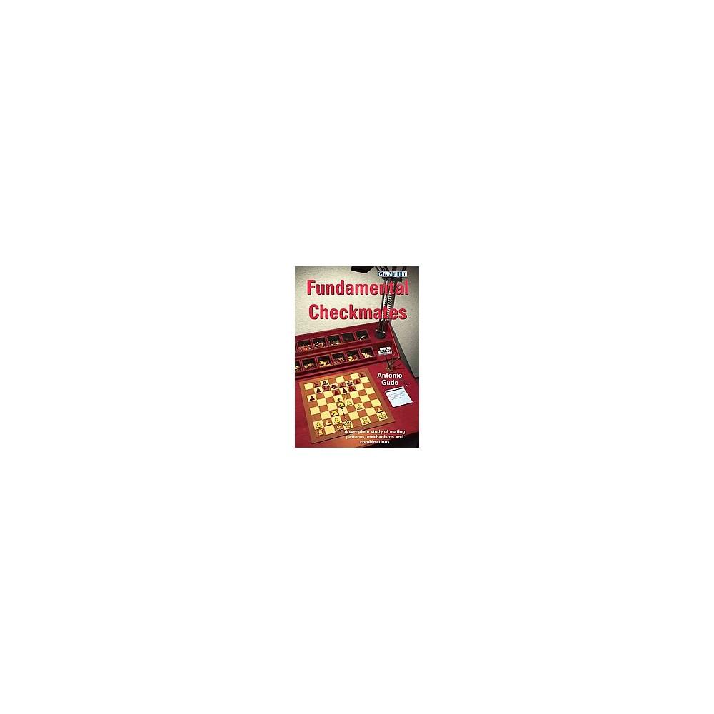 Fundamental Checkmates (Paperback) (Antonio Gude)