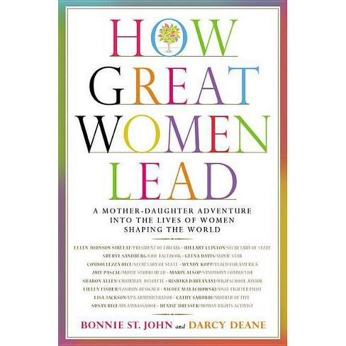 How Great Women Lead - by  Bonnie St John & Darcy Deane (Hardcover) - image 1 of 1