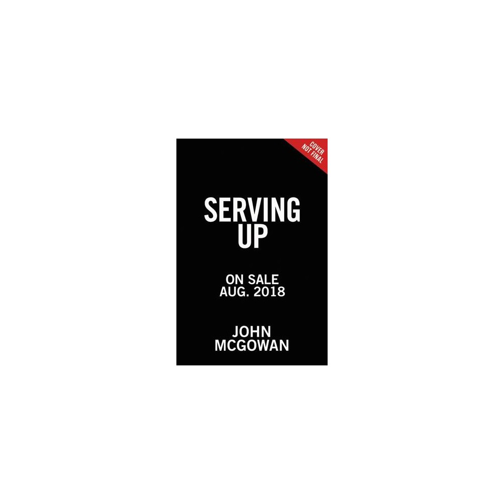Stepping Up! : Discover the Power of Your Position - by Johnny Mcgowan (Hardcover)