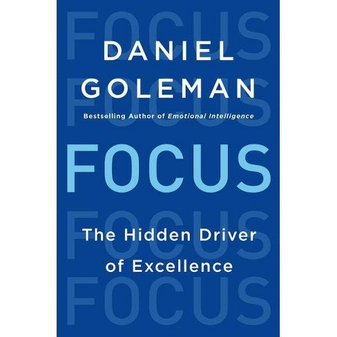 Focus - by  Daniel Goleman (Hardcover) - image 1 of 1