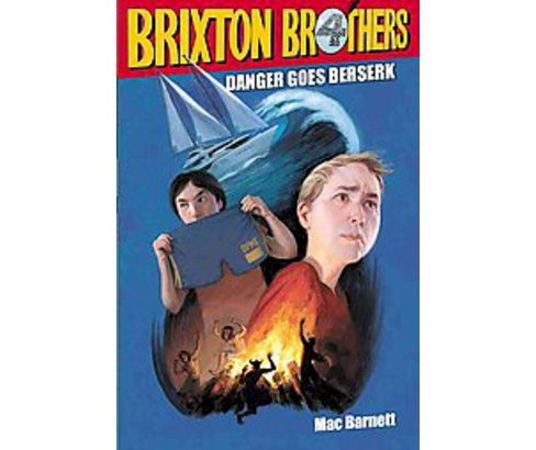 Danger Goes Berserk ( The Brixton Brothers) (Reprint) (Paperback) - image 1 of 1